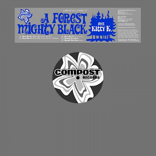 A Forest Mighty Black · Doo-Ba-Yé/Brand New Face