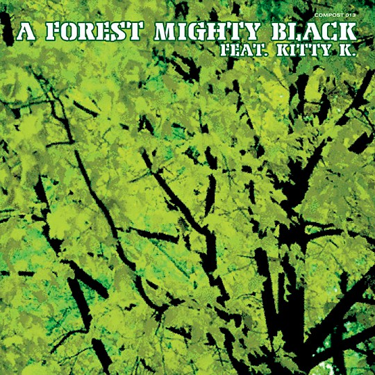 A Forest Mighty Black feat. Kitty K.