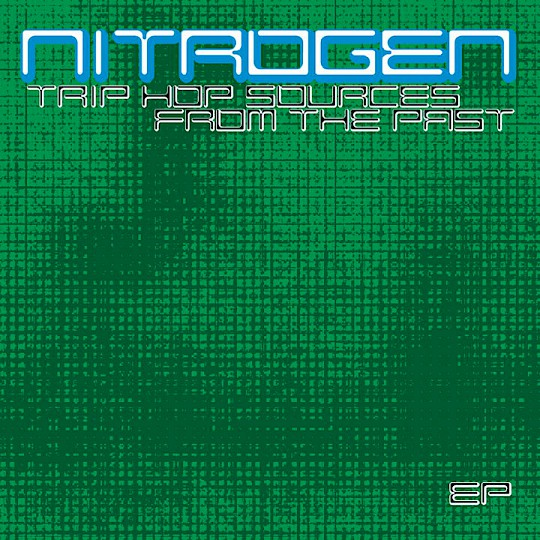 V.A. · Nitrogen · Trip Hop Sources From The Past
