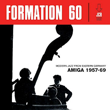 V.A. · Formation 60 · Modern Jazz From Eastern Germany · Amiga 1957–69