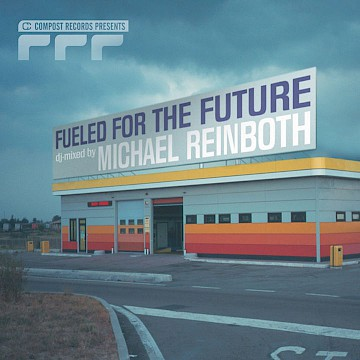 V.A. · Fueled For The Future: Michael Reinboth