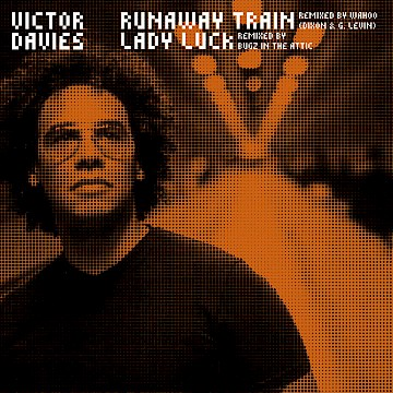 Victor Davies · Runaway Train/Lady Luck Remixes